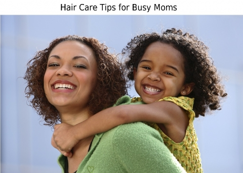 Hair Care Tips for Busy Moms Picture
