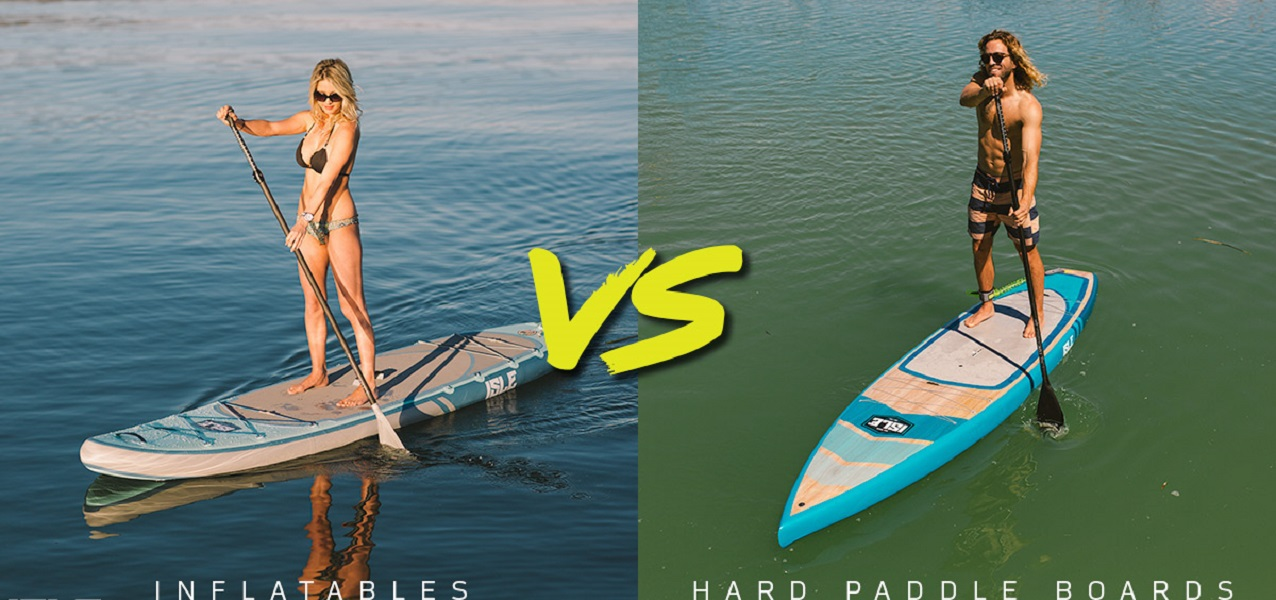 Inflatable or Hard Paddle Board  – Which to Choose?